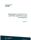 Doelgroepen sociale huur en specifieke segmenten op de woningmarkt